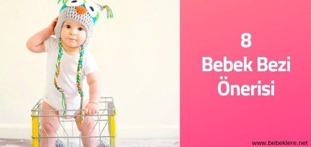 Bebek bezi markası tavsiyeleri