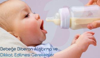 Bebeğe Biberon Nasıl Alıştırılır? Dikkat Edilmesi Gerekenler