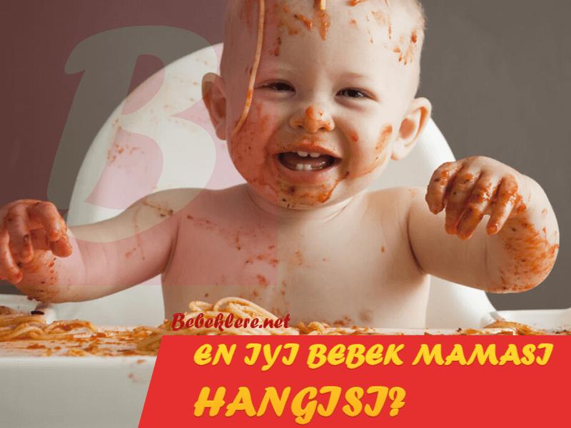 En iyi Bebek Maması Hangisi?
